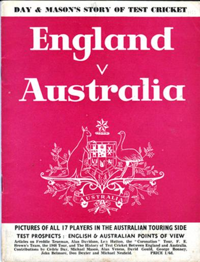 1953-England-v-Australia-Ashes-Tour-Day-and-Mason-story-of-test-cricket-memorabilia-history-fixtures-team-photos-test-match-prospects-trueman-hutton-benaud