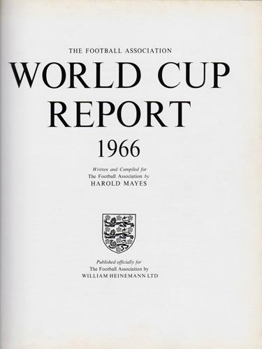1966-World-Cup-Report-Football-Association-book-Harold-Mayes-Editor-Heinemann-1967-World-Cup-Finals-Memorabilia-England-Wembley-Stadium-Jules-Rimet-Trophy-FIFA