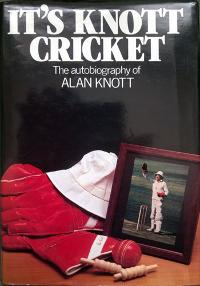ALAN-KNOTT-autograph-signed-Kent-Cricket-memorabilia-autobiography-Its-Knott-Cricket-Knotty-book-first-edition-1985-wicket-keeper-kccc-England-signature
