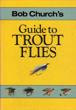 Bob-Church-autograph-signed-book-guide-to-trout-flies-first-edition-1987-fly-fishing-memorabilia