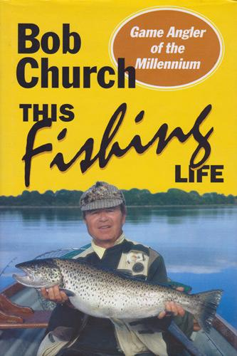 Bob-Church-autograph-signed-this-fishing-life-book-angling-game-fish-memorabilia-1