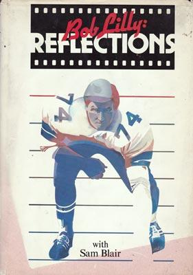 Bob-Lilly-Dallas-Cowboys-football-memorabilia-recollections-book-photos-hall-of-fame-lily-and-blair-first-edition-1983
