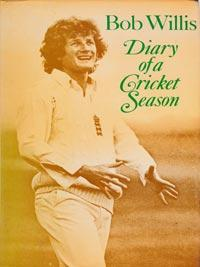 Bob-Willis-autograph-signed-england-cricket-memorabilia-diary-of-a-cricket-season--warks-ccc-surrey-captain