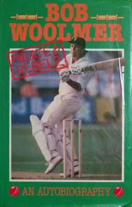 Bob-Woolmer-memorabilia-Bob-Woolmer-autograph-signed-Kent-cricket-memorabilia-autobiography-pirate-and-rebel-first-edition-KCCC-memorabilia-Spitfires-1984