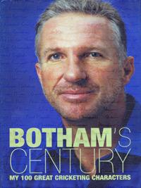 Sir Ian Botham signed autographed Bothams Century first edition cricket book cover