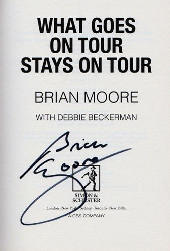 Brian-Moore-autograph-signed-rugby-memorabilia-book-what-goes-on-tour-stays-on-tour-england-british-lions-harlequins-hooker-signature-first-edition