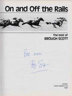 Brough-Scott-autograph-signed-autobiography-on-and-off-the-rails-horse-racing-memorabilia-channel-4-tv-racing-post-tipster-timeform-signature-200