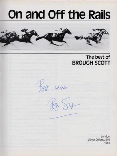 Brough-Scott-autograph-signed-autobiography-on-and-off-the-rails-horse-racing-memorabilia-channel-4-tv-racing-post-tipster-timeform-signature