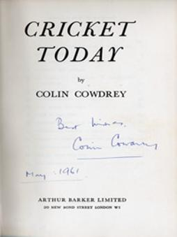 COLIN-COWDREY-autograph-cowdrey-signed-cricket-today-book-kent-cricket-memorabilia-1961-first-edition-kccc-memorabilia-colin-cowdrey-memorabilia-signature-200