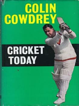 COLIN-COWDREY-autograph-cowdrey-signed-cricket-today-book-kent-cricket-memorabilia-signature-1961-first-edition-kccc-memorabilia-colin-cowdrey-memorabilia