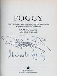Carl-Fogarty-memorabilia-signed-autobiography-Foggy-Michaela-Fogarty-autograph-wife-Superbikes-Carl-Fogarty-autograph-book-signature-motorcycle-memorabilia-first-edition
