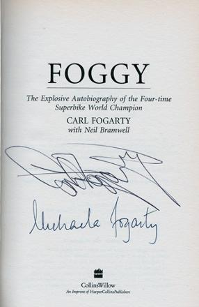 Carl-Fogarty-signed-autobiography-Foggy-Superbikes-autograph-book-Celebrity-Get-Me-Out-Jungle-325
