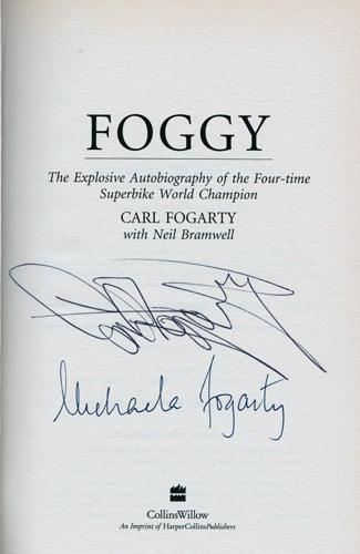 Carl-Fogarty-memorabilia-signed-autobiography-Foggy-Michaela-Fogarty-autograph-Superbikes-Carl-Fogarty-autograph-book-signature-motorcycle-memorabilia-200