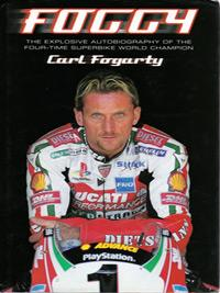 Carl-Fogarty-memorabilia-signed-autobiography-Foggy-Michaela-Fogarty-autograph-Superbikes-Carl-Fogarty-autograph-book-signature-motorcycle-memorabilia-first-edition