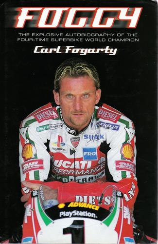 Carl-Fogarty-memorabilia-signed-autobiography-Foggy-Michaela-Fogarty-autograph-Superbikes-Carl-Fogarty-autograph-book-signature-motorcycle-memorabilia