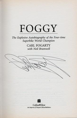 Carl-Fogarty-signed-autobiography-Foggy-Superbikes-autograph-book-Celebrity-Get-Me-Out-Jungle-signature world champion