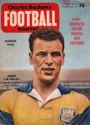 Charles-Buchan-Football-Monthly-August-1956-Aug-john-charles-sunderland-woolwich-arsenal-orient-england-captain-military-medal-buchans