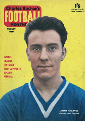 Charles-Buchan-Football-Monthly-August-1960-Aug-jimmy-greaves-cover-chelsea-sunderland-woolwich-arsenal-orient-england-captain-military-medal-buchans