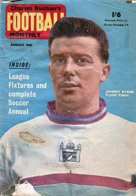 Charles-Buchan-Football-Monthly-August-1961-Aug-john-charles-sunderland-woolwich-arsenal-orient-england-captain-military-medal-buchans