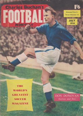 Charles-Buchan-Football-Monthly-July-1956-Jul-buchans-sunderland-fc-captain-woolwich-arsenal-memorabilia-Leyton-Orient-England-Military-Medal