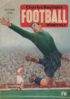Charles-Buchan-Football-Monthly-October-1954-Oct-sunderland-fc-captain-woolwich-arsenal-memorabilia-Leyton-Orient-England-Military-Medal