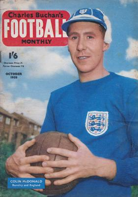 Charles-Buchan-Football-Monthly-October-1958-Oct-buchans-sunderland-fc-captain-woolwich-arsenal-memorabilia-Leyton-Orient-England-Military-Medal