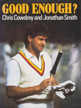 Chris-Cowdrey-autograph-signed-autobiography-book-Kent-Cricket-memorabilia-Good-Enough-England-captain-KCCC-Spitfires-Jonathan-Smith-200