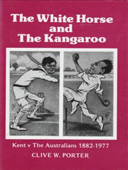 Clive-W-Porter-signed-Kent-cricket-book-The-White-Horse-and-the-Kangaroo-Australia-cricket-memorabilia-KCCC-1882-1977-autograph-signature