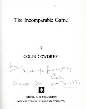 Colin-Cowdrey-autograph-signed-kent-cricket-memorabilia-The-Incomparable-Game-book-les-Ames-1970-county-champions-mcc-kccc-captain