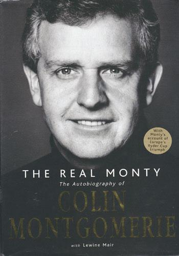 Colin Montgomerie Real Monty Ryder Cup golf autobiography book