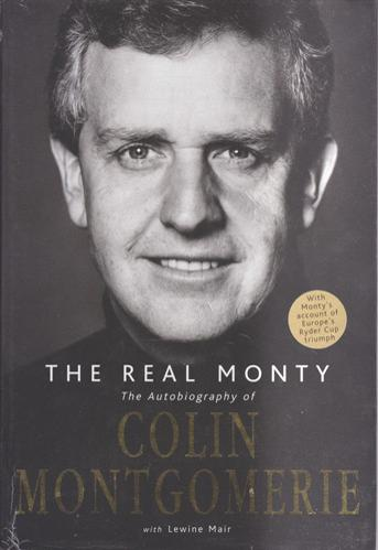 Colin-Montgomerie-autograph-signed-autobiography-golf-memorabilia-ryder-cup-captain-legend-real-monty-lewine-mair-book-mrs-doubtfire-2006-K-club-ireland-scotland