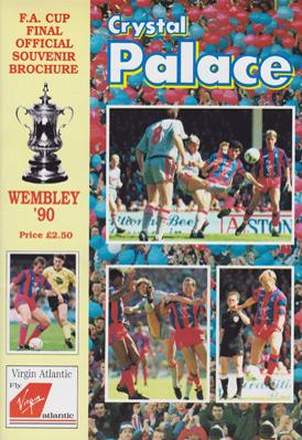 Crystal-Palace-football-memorabilia-1990-FA-Cup-Final-official-souvenir-brochure-wembley-stadium-man-united-steve-coppell-ian-wright-mark-bright-cpfc-eagles