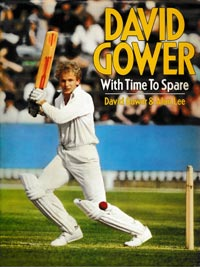 David-Gower-autograph-signed-england-cricket-memorabilia-book-autobiography-with-time-to-spare-leics-hants-ccc