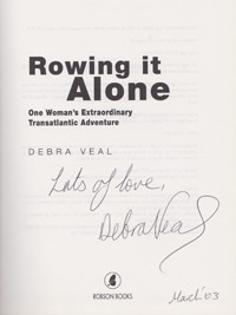 Debra-Veal-autograph-signed-autobiography-book-Rowing-it-alone-memorabilia-transatlantic-house-wife-2003-first-edition-robson-books-signature-searle