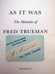 FRED TRUEMAN memorabilia signed autobiography autographed memoirs As It Was Yorkshire cricket memorabilia Fiery signature autographed