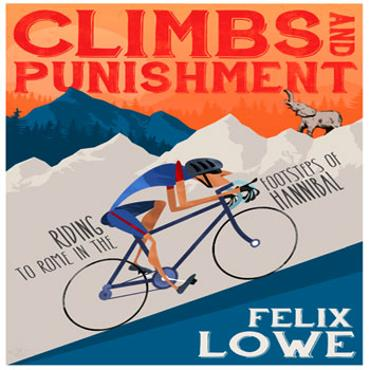 Felix-Lowe-Climbs-Punishment-Riding-Footsteps-Hannibal-cycling-book-blazin-saddles