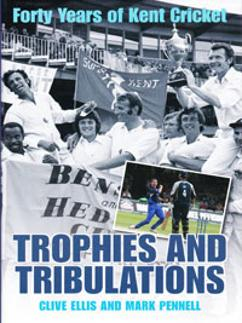 Forty Years of Kent Cricket memorabilia signed book Trials Tribulations Pennell Ellis autograph