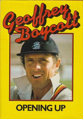 Geoff Boycott Yorkshire England signed autobiography Opening Up cricket memorabilia autograph