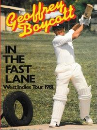 Geoff-Boycott-autograph-signed-yorkshire-cricket-memorabilia-book-in-the-fast-lane-west-indies-1981-tour--england-boycs