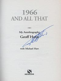 Geoff-Hurst-autograph-signed-West-Ham-United-football-memorabilia-England-World-Cup-Final-autobiography-19666-and-all-that-hattrick-sir-whufc-signature-200