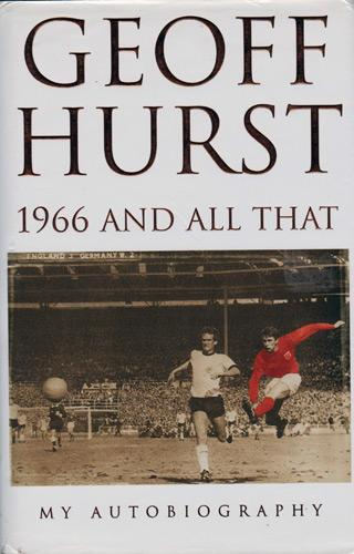 Geoff-Hurst-autograph-signed-West-Ham-United-football-memorabilia-England-World-Cup-Final-autobiography-19666-and-all-that-hattrick-sir-whufc
