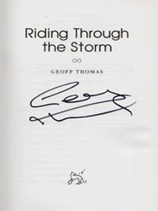 Geoff-Thomas-autograph-signed-autobiography-cycling-memorabilia-riding-through-the-storm-crystal-palace-football-tour-de-france bike charity ride cancer