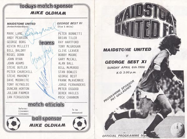 BOBBY MOORE & GEORGE BEST signed 1986 Maidstone United programme v George Best XI. On Sunday April 6th, Man Utd legend Georgie Best took a team of soccer stars (inc Moore & Peter Osgood) to take on Maidstone Utd FC.  The back of the programme has been signed by Best & Moore, plus West Ham, & Celtic legend Frank McAvennie (