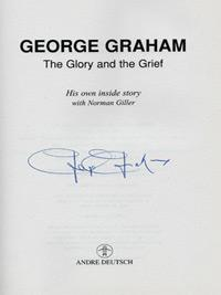 George-Graham-autograph-signed-Arsenal-football-memorabilia-autobiography-the-glory-and-the-grief-1995-stroller-chelsea-fc-scotland-man-utd-afc-manager-200