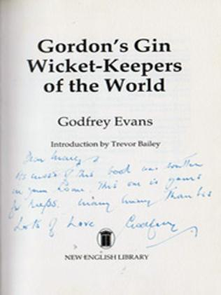 Godfrey-Evans-autograph-signed-kent-cricket-memorabilia-england-test-keeper-wicket-keepers-of-the-world-book-gordons-gin-first-edition-1984-mary-ladbrokes-signature
