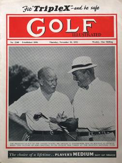 Golf-Illustrated-magazine-November-1952-nov-uk-edition-president-dwight-d-eisenhower-augusta-national-one-shilling-golfing-golfer