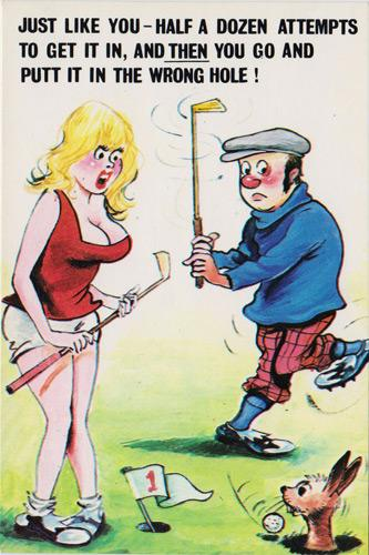 Golf-memorabilia-golfing-humour-funny-saucy-postcard-joke-risque-cheeky-sexy-innuendo-cardtoon-wrong-hole