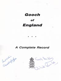 Graham-Gooch-autograph-signed-book-Gooch-of-England-complete-record-Goodyear-Brooke-essex-England-cricket-memorabilia-first-edition
