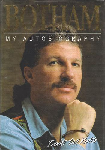 IAN BOTHAM My Autobiography Dont Tell Kath signed photo cricket memorabilia