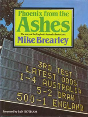 Ian-Botham-autograph-signed-phoenix-from-the-ashes-book-mike-brearley-1981-series-headingley-foreword-england-australia-first-edition-somerset-worcs-ccc-signature
